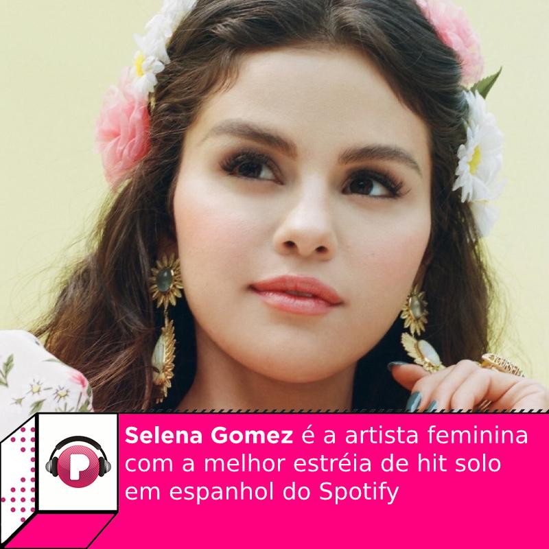 A era latina é pra valer! #SelenaGomez é a artista feminina com a melhor estréia de hit solo em espanhol do Spotify.