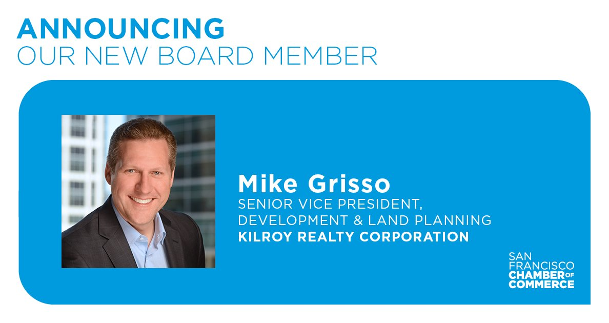 The SF Chambers welcomes Mike Grisso aboard as one of the newest members of our Board of Directors. Mike currently serves as Senior Vice President, Development & Land Planning with @Kilroyrealty.