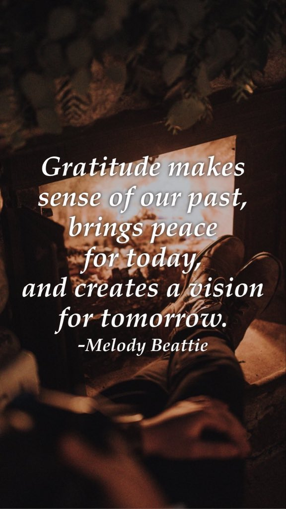 Gratitude makes sense of our past, brings peace for today, and creates a vision for tomorrow. -Melody Beattie From @AppMotivation #motivation #quote #motivationalquote