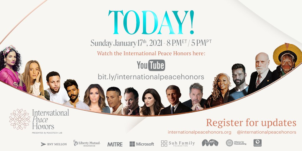 TODAY is the big day! 🎉🎊 Do not miss the @IntlPeaceHonors TODAY at 8 pm (ET)/ 5 pm (PT).  Watch the event here:  #InternationalPeaceHonors #PeaceTechLab #IPH #PTL #Techforgood