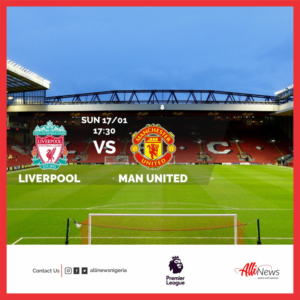 🏴󠁧󠁢󠁥󠁮󠁧󠁿 Are you there? 🍿 ⚽ 📺 ⏱ 5:30 PM WAT  A Red Letter day at #anfield this weekend.  Will #liverpool provide a reality check or will the #reddevils create a league of their own?  #manchesterunited #mufc #PremierLeague #manutd #lfc #LIVMUN #LFCfamily #allinews