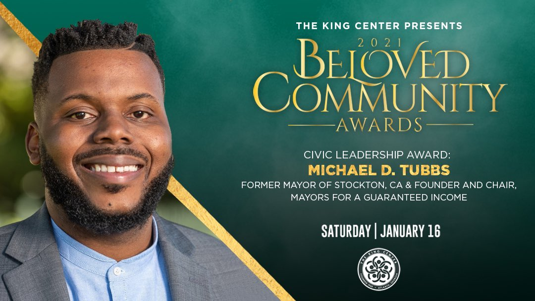 We honor you, @MichaelDTubbs, with the #BelovedCommunity Civic Leadership Award. #MLK #BCAKingCenter