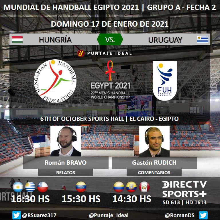 🤾 #Egypt2021 | 🇭🇺 #Hungría vs. #Uruguay 🇺🇾 🎙 Relatos: @ROMANBRAVO10 🎙 Comentarios: @GastonRudich 📺 @DIRECTVSports + (613 y 1613 HD) 💻📱 @DIRECTVGO 🤳 #HandballEnDIRECTV  Dale RT 🔃