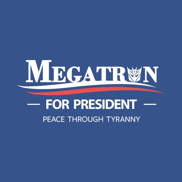 MEGATRON FOR PRESIDENT - All T-Shirts $13 @teepublic    #tshirt #hoodie #stickers #phonecases #laptopcases #mugs #retro #geek #nerd #transformers #megatron #megatron2024 #usa #america #president