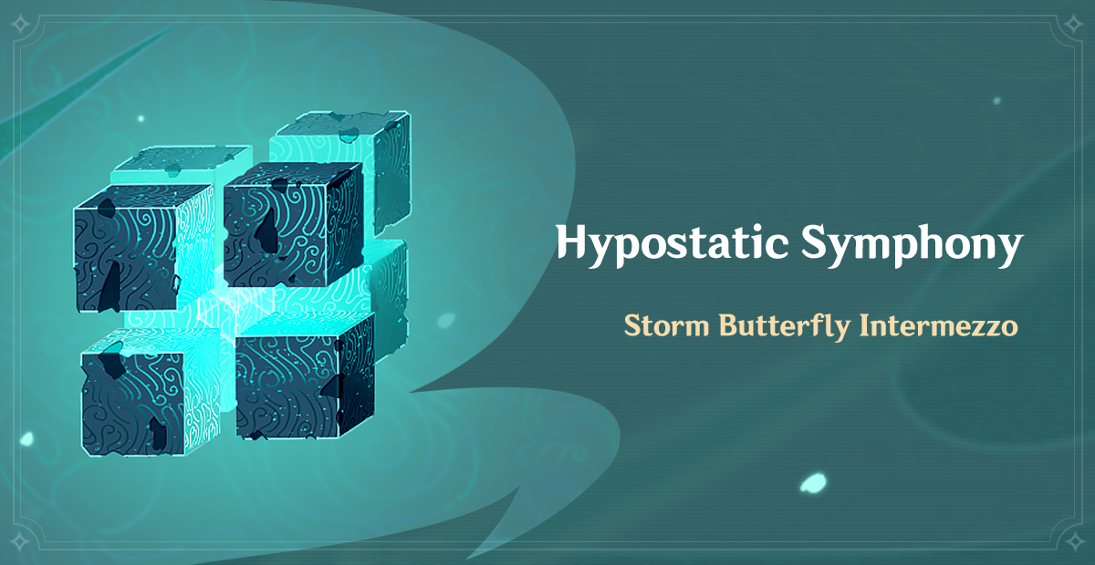 Greetings, Travelers! Todays Hypostatic Symphony challenge is Storm Butterfly Intermezzo. Feel free to discuss this topic on our official forum (HoYoLAB) >>> hoyolab.com/genshin/articl… #GenshinImpact
