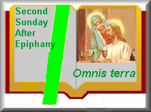 """January 17: Second Sunday after Epiphany and Commemoration of St. Anthony, Abbot with the Holy Sacrifice of the Mass of """"Omnis terra""""   #Christmas #Liturgy #Saints"""