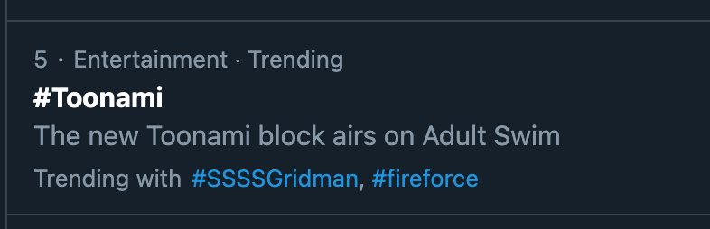 Toonami's trending at Number FIVE with #SSSSGridman?!?! THANK YOU FOR WATCHING, Y'ALL! 😭