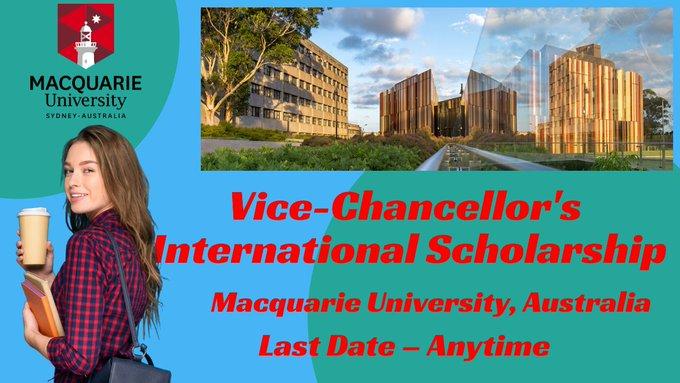 Vice-Chancellor's International Scholarship, Macquarie University, Australia