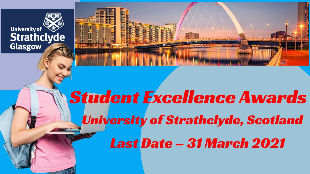 Student Excellence Awards at University of Strathclyde, Scotland