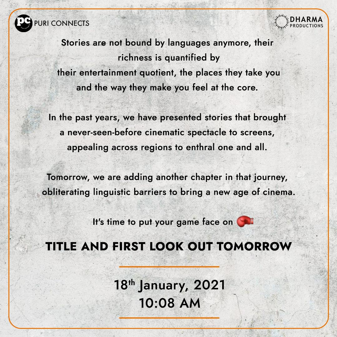 Bringing together cinema across languages to entertain all. First look & title announcement tomorrow at 10:08am!  Stay tuned to @PuriConnects @DharmaMovies