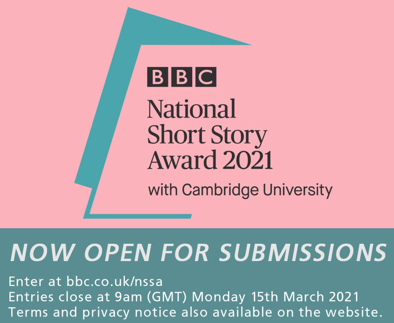 The 2021 BBC National Short Story Award with @Cambridge_Uni is now open for submissions!   The closing date is 9am (GMT) on 15th March 2021.   Enter and find terms and privacy notice at  #shortstories #bbcnsss