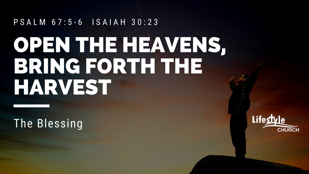 THE BLESSING - Open the Heavens; Bring forth the Harvest  #blessed #God #faith #Prayer #Sunday #SundayService #bibleverse #Sermon #sundayvibes #Prophetic