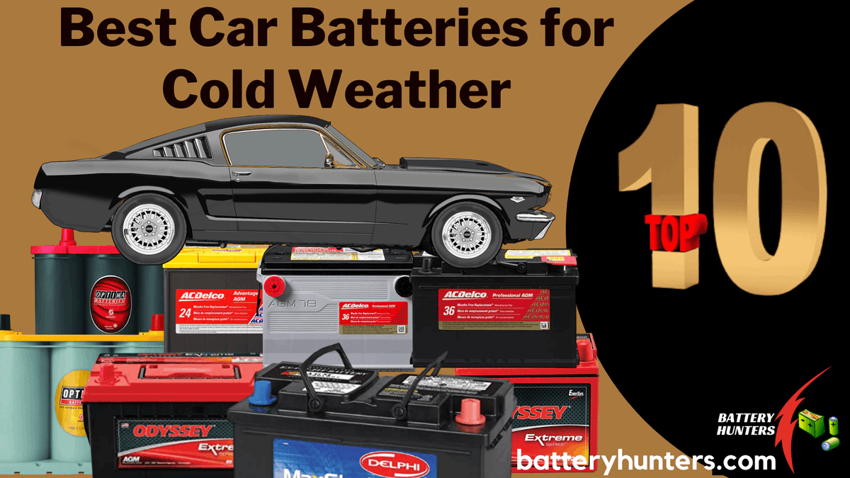 Top 10 Best Car Batteries For Cold Weather That You Need To Consider #carbattery #batterydelivery #toyota #carlifestyle #batteryhunters  #Catsjudgingkellyanne