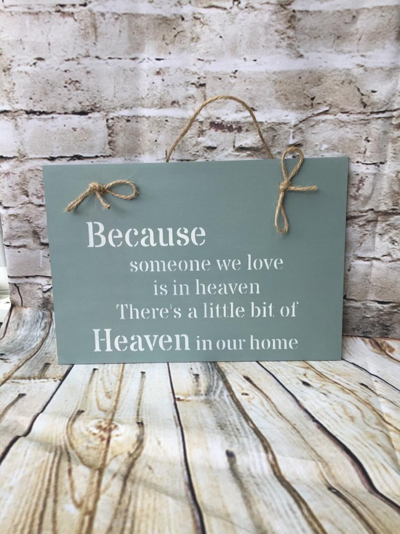 The words are just perfect, wooden sign, gift, Someone we love is in Heaven #loss #love #bereavement    @SJOChic