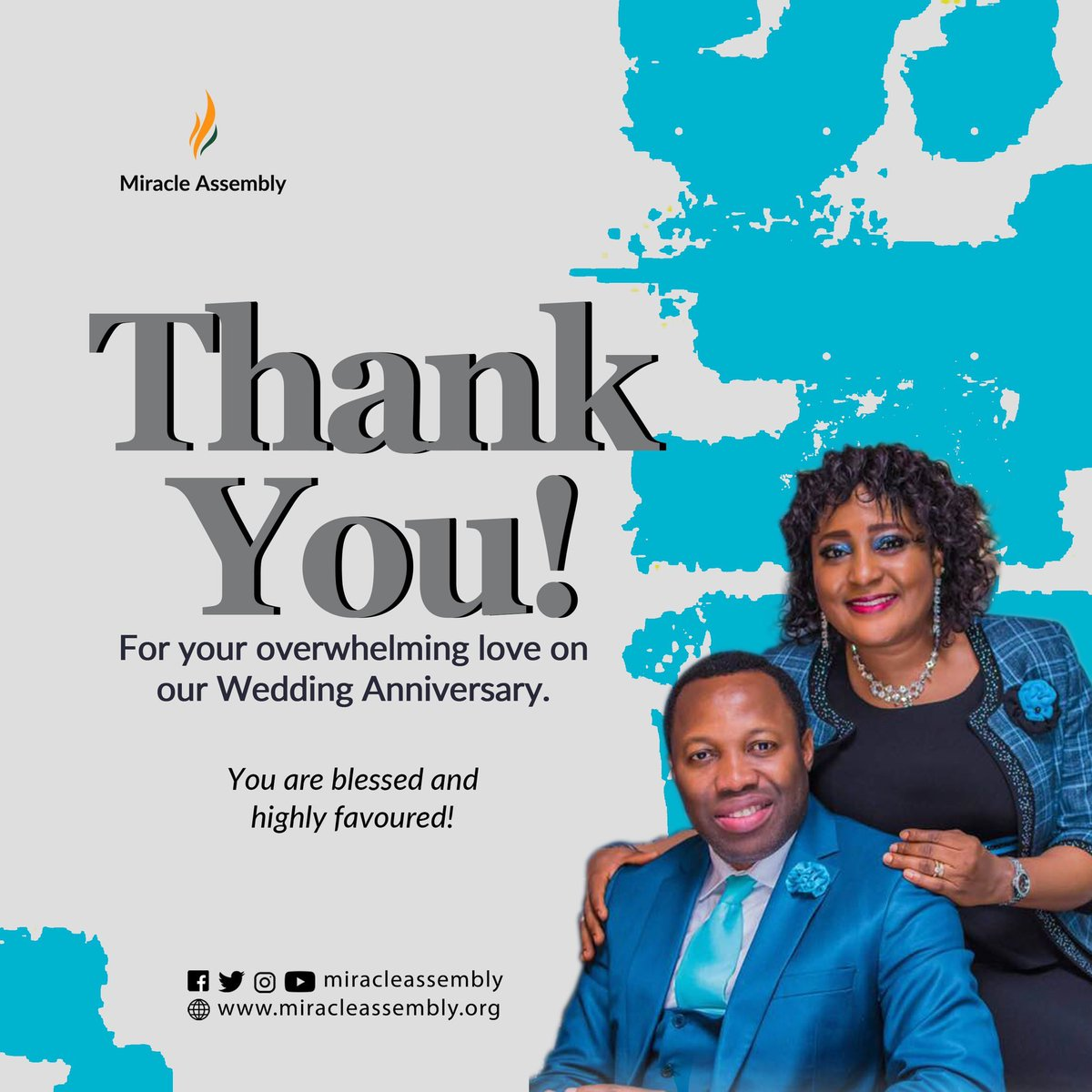 T H A N K   Y O U  The show of love was overwhelming and we are grateful.  Men and Women will gather to celebrate you this year, in Jesus' Name.   You are Blessed and Highly Favoured!  #miracleassembly #qualityliving #elevation #weddinganniversary #happymarriedlife #celebration