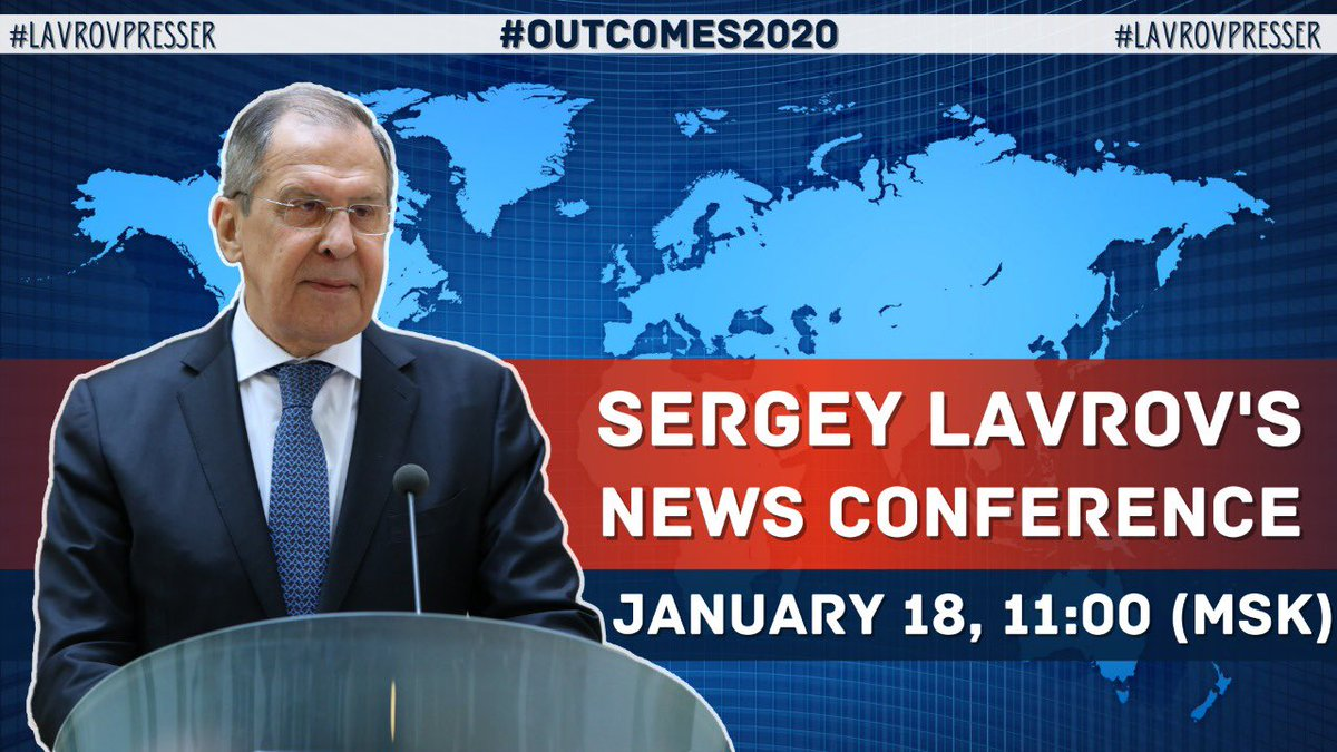 🛎 #ICYMI Sergey #Lavrov will hold an annual news conference to review the 2020 🇷🇺 #ForeignPolicy outcomes.  🕚 Watch 🔴 #LIVESTREAM on January 18:  🇷🇺 11:00 MSK  🇪🇺 09:00 CET  🇺🇸 03:00 EST 🇨🇳 16:00 CST   🔗