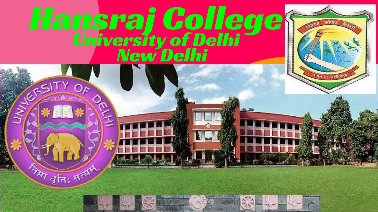 Assistant Professors at University of Delhi, Hansraj College: New Delhi, India