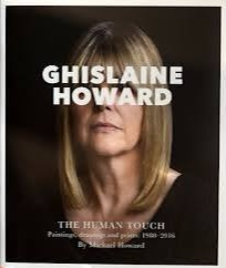 Day 6 #BookRecommendations No explanation: Ghislaine Howard: The Human Touch - Michael Howard #ghislainehoward #thehumantouch  Nominated by @fslconsult @GhislaineHoward @CollectArtLymm  @micahpurnell