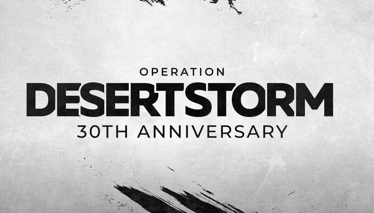 2021 • Marks 30 Years • Since Operation Desert Storm