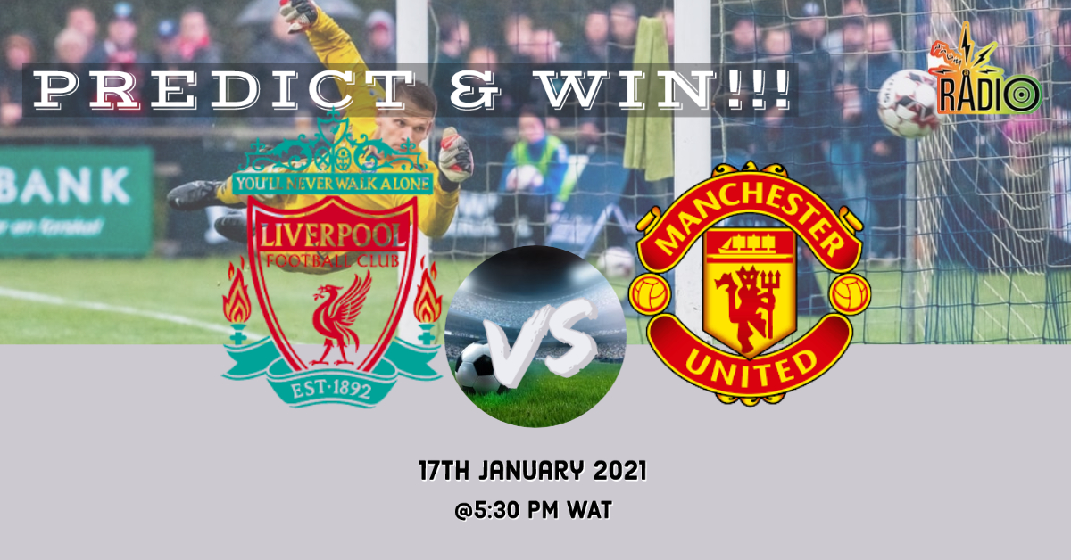 #PredictandWin N1000 airtime Liverpool @LFC vs @ManUtd 1. Follow our Twitter handle 2. Like and Retweet this post 3. Subscribe to our YouTube channel via the link below send a screenshot as evidence 4. Comment your prediction   #sundayvibes #LIVMUN #Predict