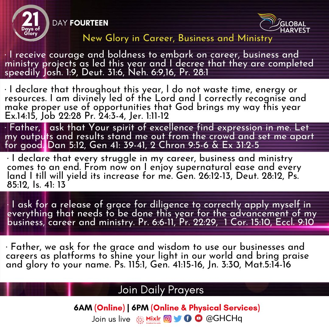 It's #21DaysOfGlory #Day14  Our #PrayerFocus today is on New Glory in Career, Business and Ministry .  Join us as we receive direction for the next 12 months in prayer and fasting this season @ghchq  #ANewGlory #21DG #gharvest