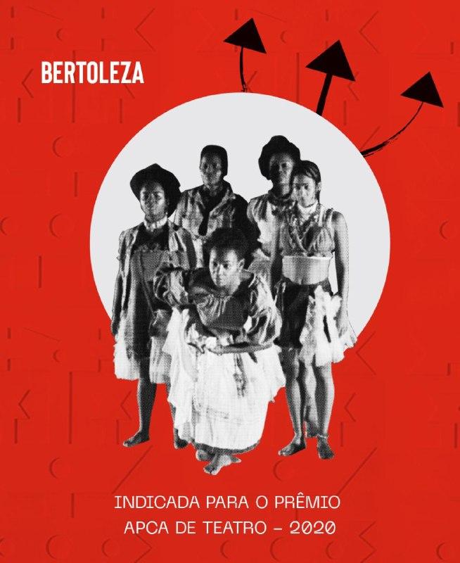 A peça faz uma releitura do clássico O Cortiço de Aluísio de Azevedo do ponto de vista da Bertoleza, negra, escravizada. A adaptação é da Cia. Gargarejos, coletivo de artistas periféricos. É com alegria que soubemos que este forte trabalho foi indicado ao Prêmio APCA de Teatro