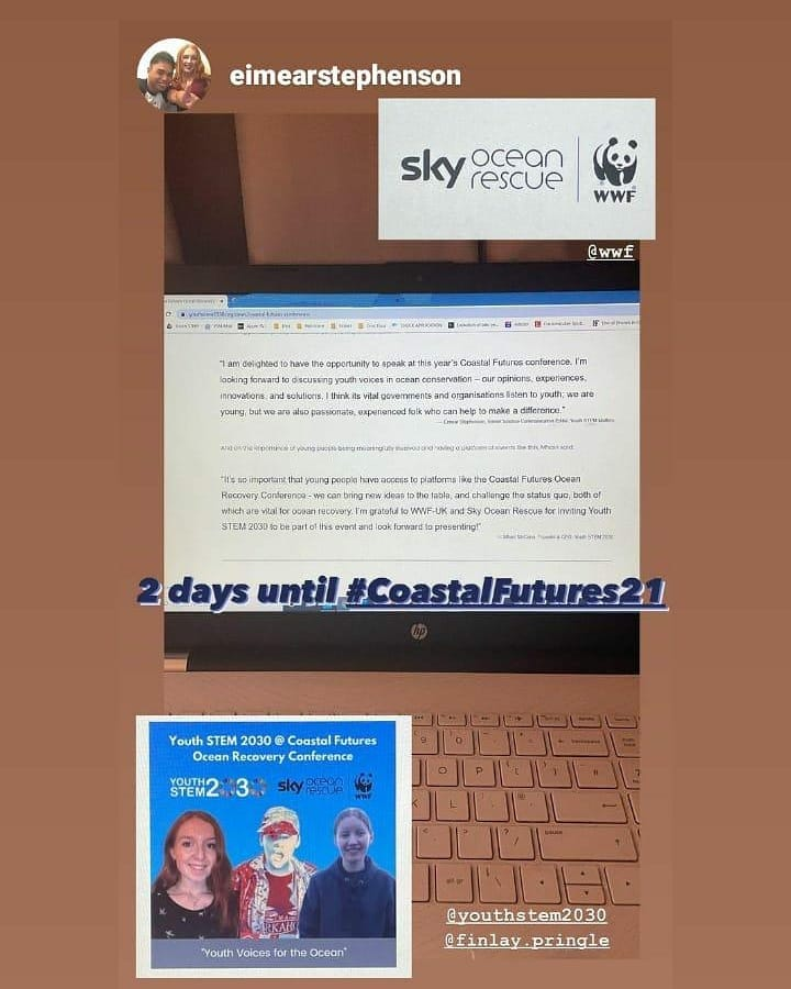 Just 2 days now 'til @wwf_uk #Coastalrecovery conference. A fantastic line-up of speakers over the 3 days.  I'm speaking in Session 2 - Youth Voices For The Ocean with @MhairiMcCann_ & @eimear_stephens   Credit to Eimear for the post layout !  #CoastalFutures21 #STEM #OceanHeroes