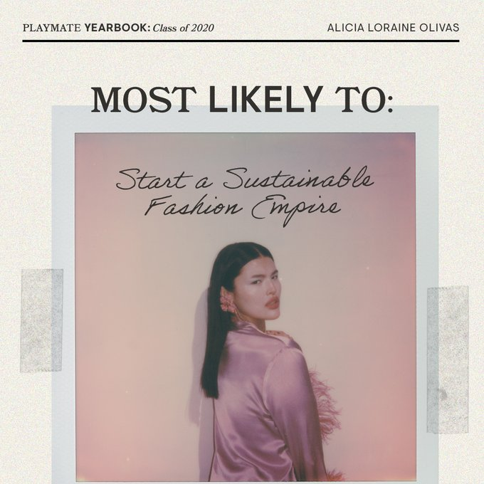 1 pic. June 2020 Playmate Alicia Loraina Olivas is most likely to...start a sustainable fashion empire