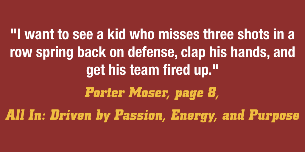 .@RamblersMBB coach @PorterMoser reflecting on what he's looking for in a great player and leader in his book #ALLIN.