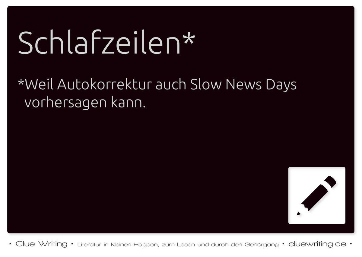 Schlafzeilen | Weil Autokorrektur auch Slow News Days vorhersagen kann. . Alle E-Cards gibt es in unserem Facebook-Bilderalbum – wir freuen uns auf euren Besuch! . #Ecard #Meme #Schreibfehler #Autorenleben #Schreiben #Rechtschreibung #Lektorat
