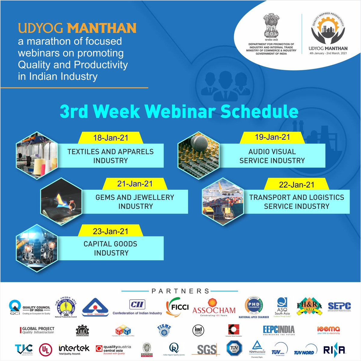 #UdyogManthan   The 3rd week's webinar schedule is out. Interested to know insights from experts on how to improve #Quality & #Productivity in your industry?  Register Now:    #AatmaNirbharBharat #MakeInIndia #DigitalIndia