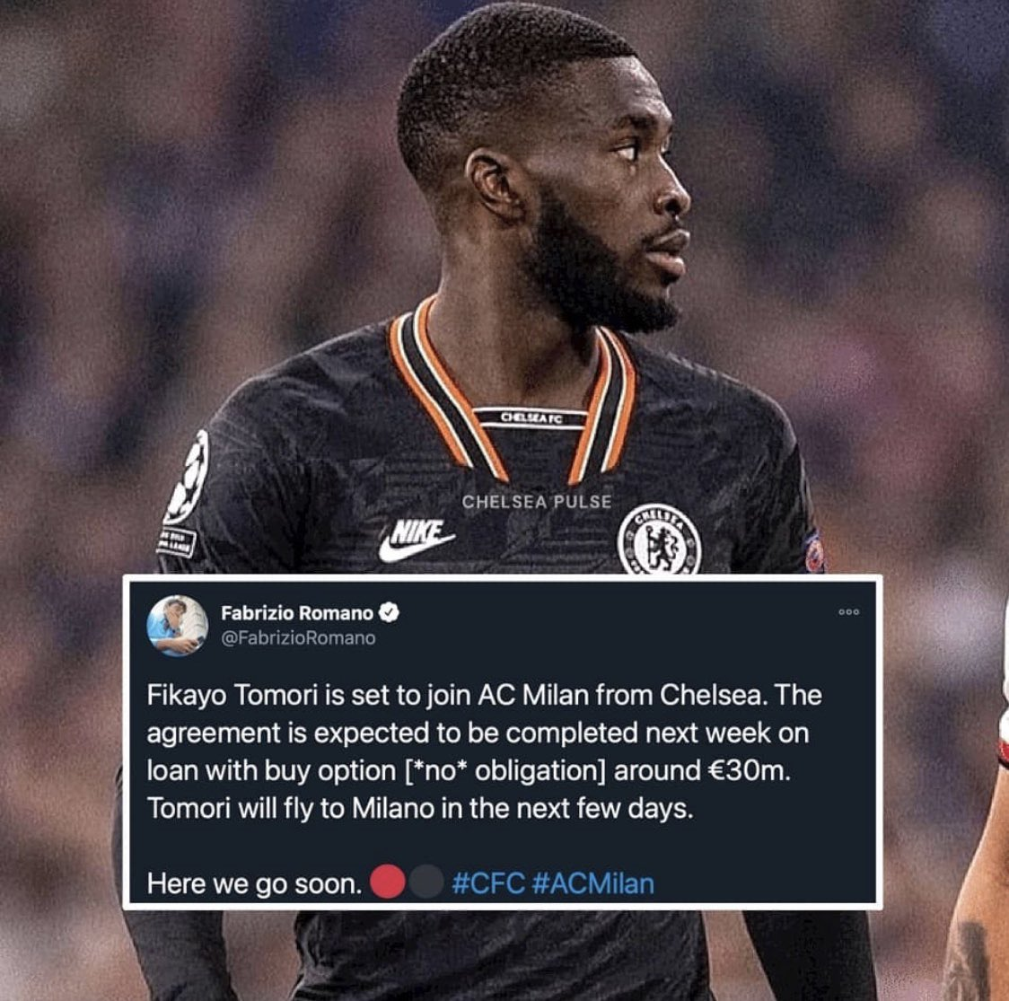 Fikayo Tomori set your join @acmilan on loan with a buy out option reported by @FabrizioRomano .