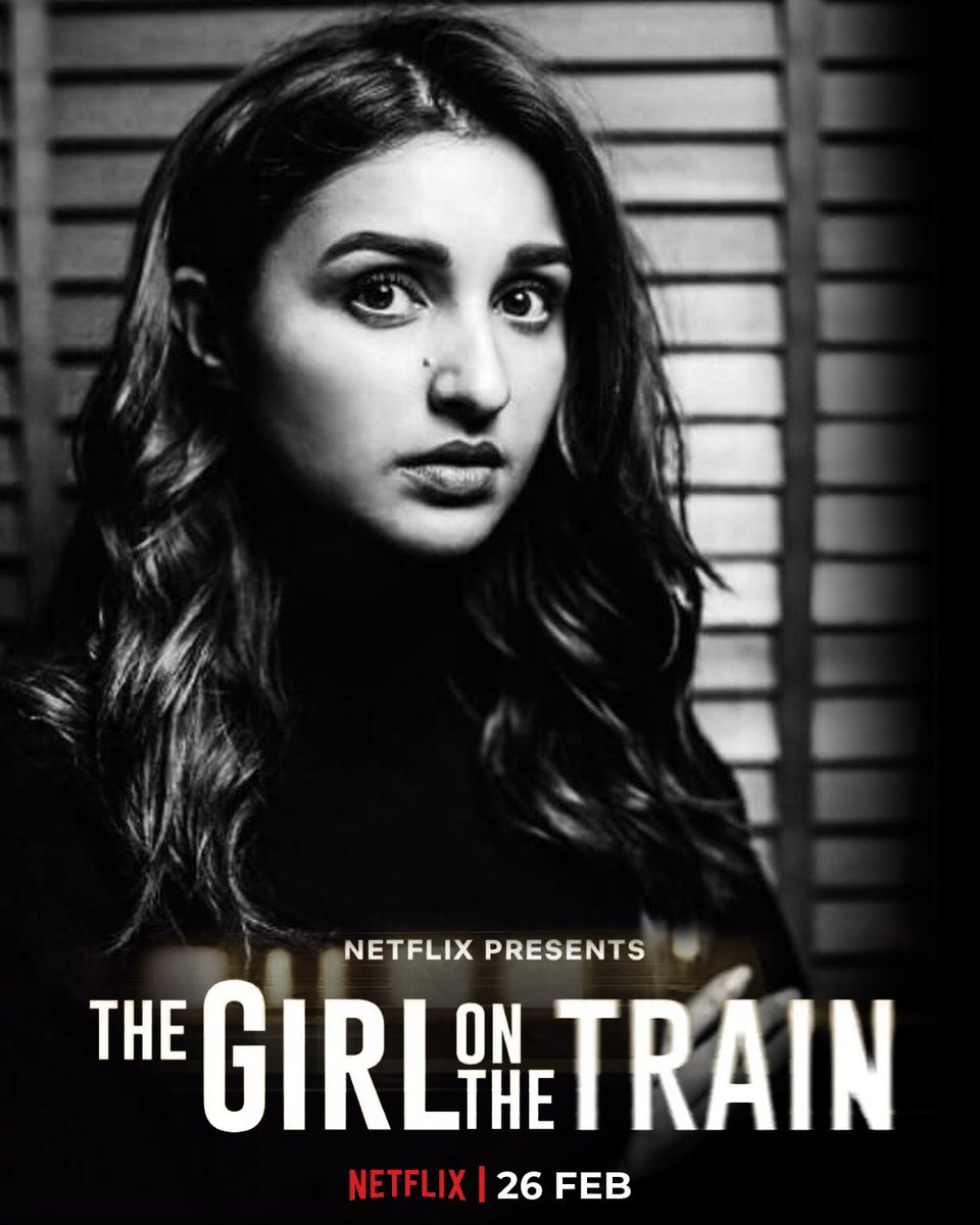 I hv been waiting for this since the day they announced it , seeing how it really had an impact on Pari while filming it made me even more excited , and now after the teaser we got , I CAN'T WAIT FOR THE 26TH FEB . ON NETFLIX . #TheGirlOnTheTrain #TGOTT ♥️
