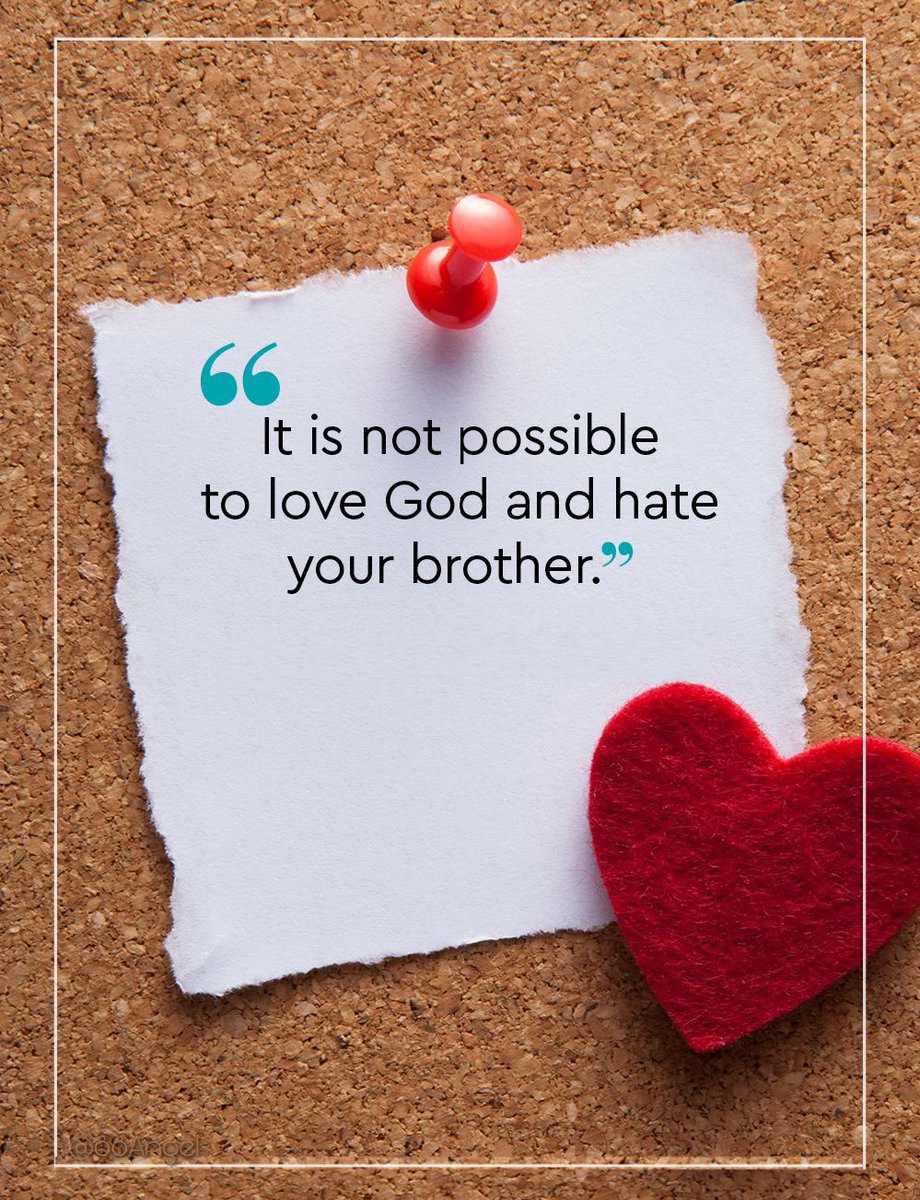 It is not possible to love God and hate your brother. #sundaymorning #sundaymotivation #SundayFunday #sundayvibes #sunday #motivation #quotes #quote #Inspiration #inspirationalquotes #inspirational