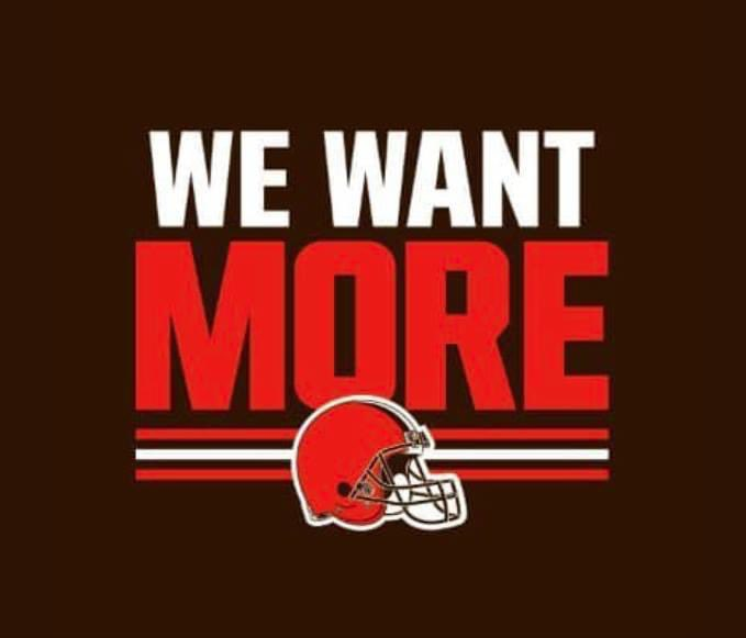 Playoff Sunday #Browns #WeWantMore
