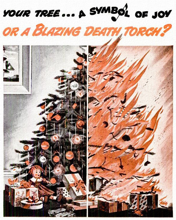 Your tree... a symbol of joy or a Blazing death torch?
