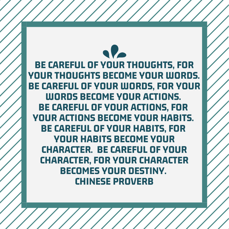 Be careful with your thoughts, for your thoughts become your words....Chinese Proverb #SundayMorning #SundayMotivation #SundayThoughts #QOTD #wisdom #quotes #motivation #encouragement #inspiration #wordstoliveby #IQRTG #ThinkBIGSundayWithMarsha