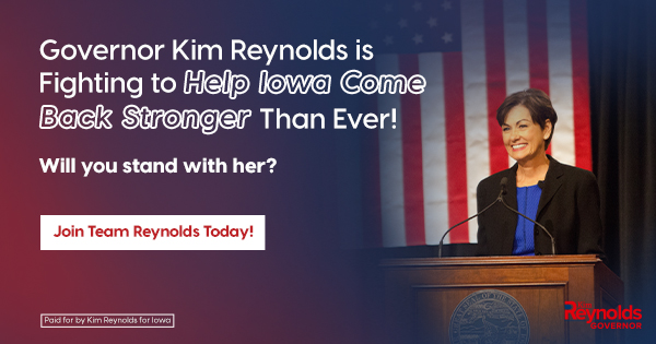 I want Iowa to be stronger than ever, and that is why we need: ✅ 100% in-person learning option ✅ Keeping taxes low ✅ Broadband Expansion  Join my team today! →