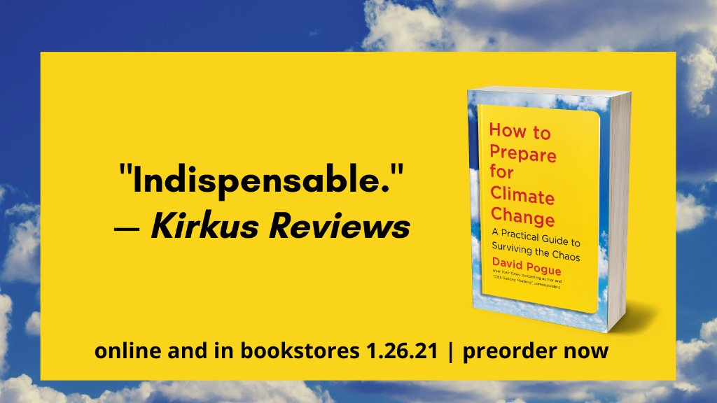 Climate chaos is already here. What should we do to deal with it?  In How to Prepare for Climate Change, bestselling self-help author @DavidPogue offers sensible, deeply researched advice for how to ready ourselves for the years ahead.  Learn more here: ➡️
