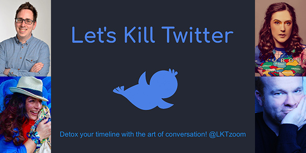 Ad: Join the world's first-ever live video chat show based on Tweets! Tonight at 8pm comedians @francisjfoster & @grainnemaguire will be on 'Let's Kill Twitter', hosted by writer/PR @TextualHealing2 & comedian @SajeelaKershi. Watch & engage here: