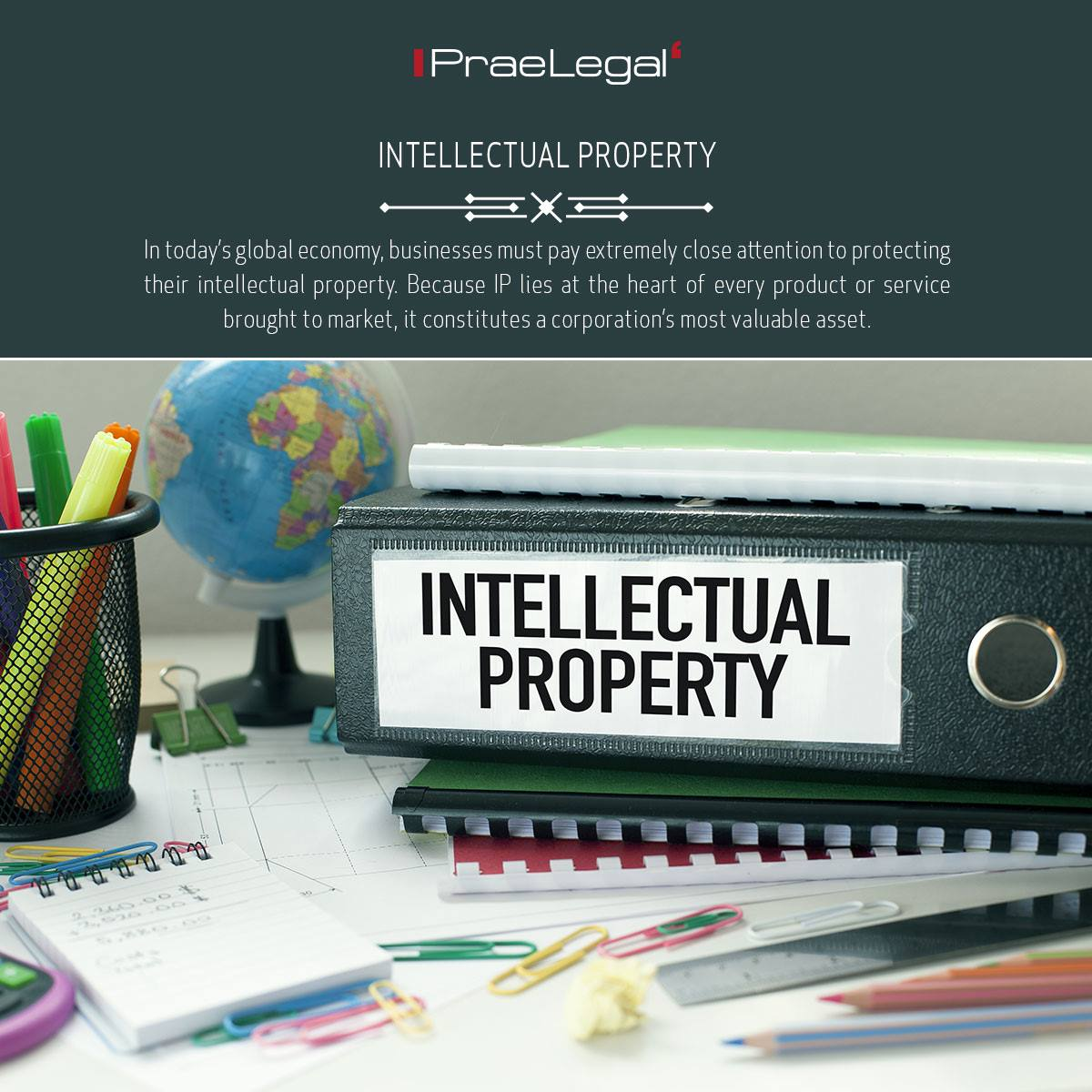 In today's global economy, businesses must pay extremely close attention to protecting their intellectual property.   Learn more by visiting   #PraeLegal #Legal #Consultant #Solutions #International #Business #CrossBorder #AbroadLegal #AbroadLaw