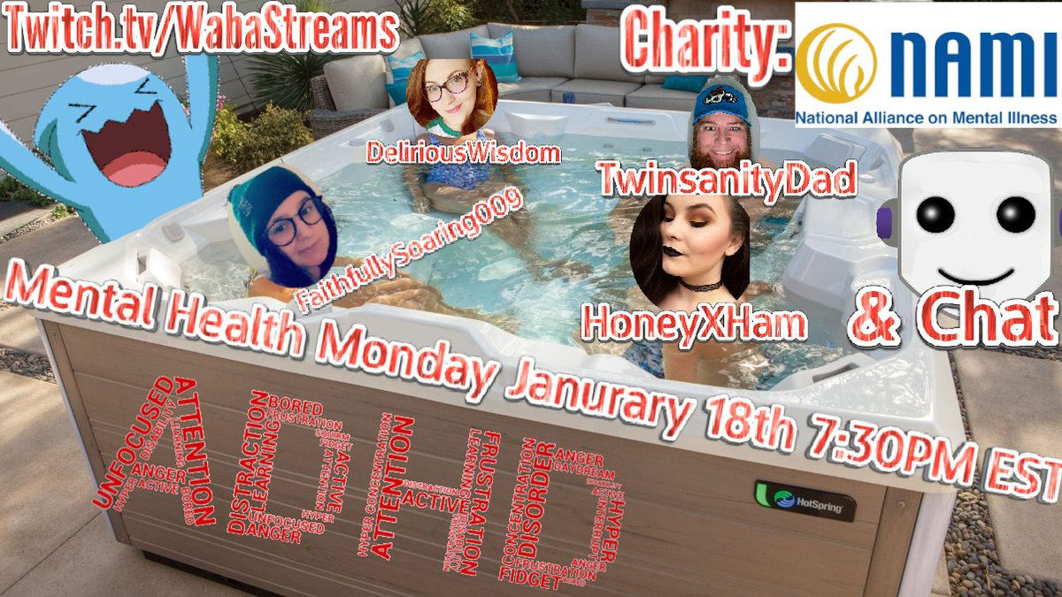 Introducing Mental Health Monday lineup for Janurary 18th Starting at: 7:30PM EST Topic- ADHD Part 2 Feat: @honeyxham @Twinsanitydad @FSoaring09 @DeliriousWisdom & as always YOU! Charity: NAMI  Donate here:  RT's Apprechiated!!! Cya there :)