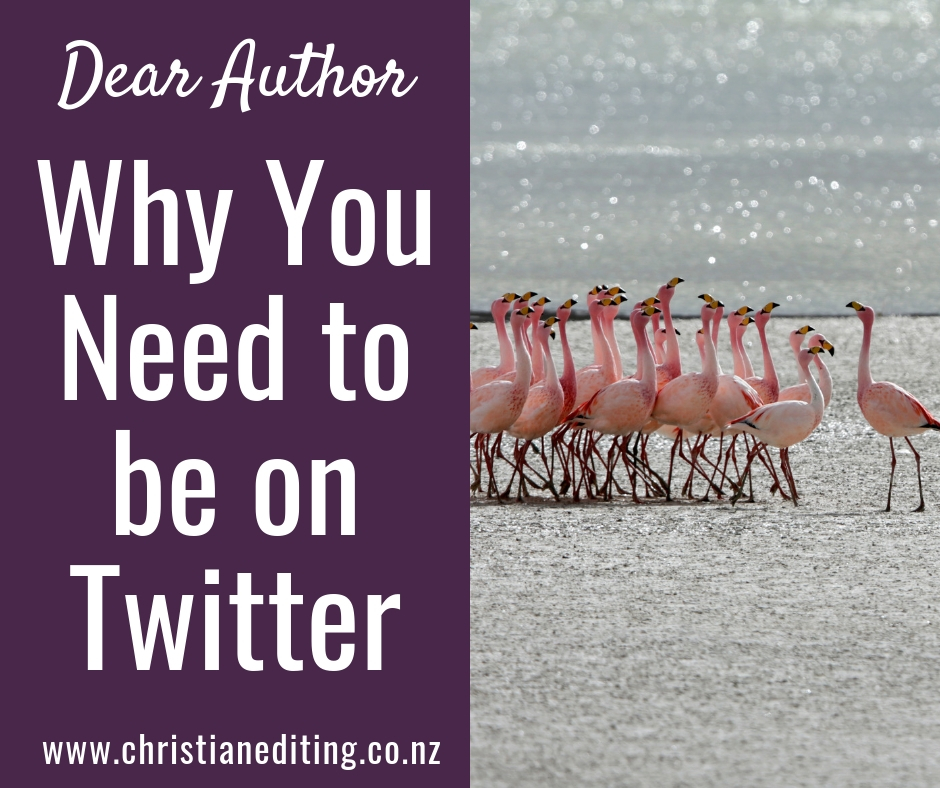 Dear Author, why you need to be on Twitter (even if you don't want to be) #TwitterTips #BookMarketing