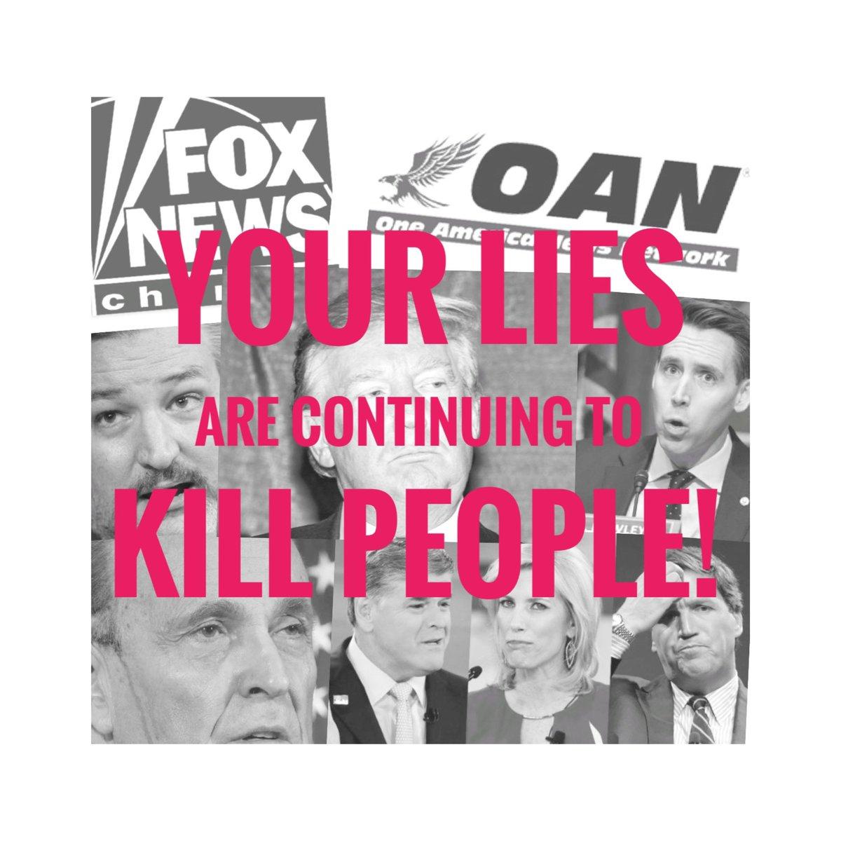 Your lies are killing!  #trump #news #world #history #twitter #vote #government #civil_war #insurrection #trumpsupporters #trumpbase #donaldtrump #foxnews #oan #cnn #msnbc#TheBigLie #TrumpTreason #RemoveThemAll #RemoveTheTraitors @foxnews @cnn @msnbc