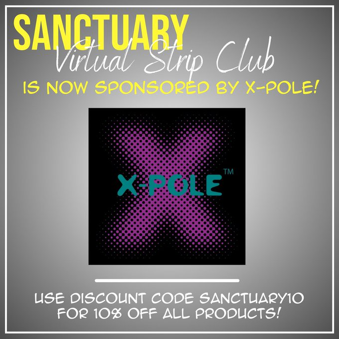 BREAKING NEWS! SANCTUARY Virtual Strip Club is now sponsored by @XPOLEUS ! Use special discount code