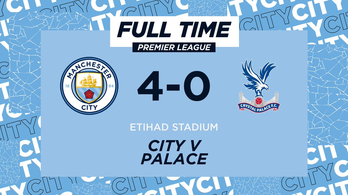 FULL-TIME | Up into second with a game in hand 👏  Another clean sheet as our imperious run of results continues!  What a team!  🔷 4-0 🦅 #ManCity |