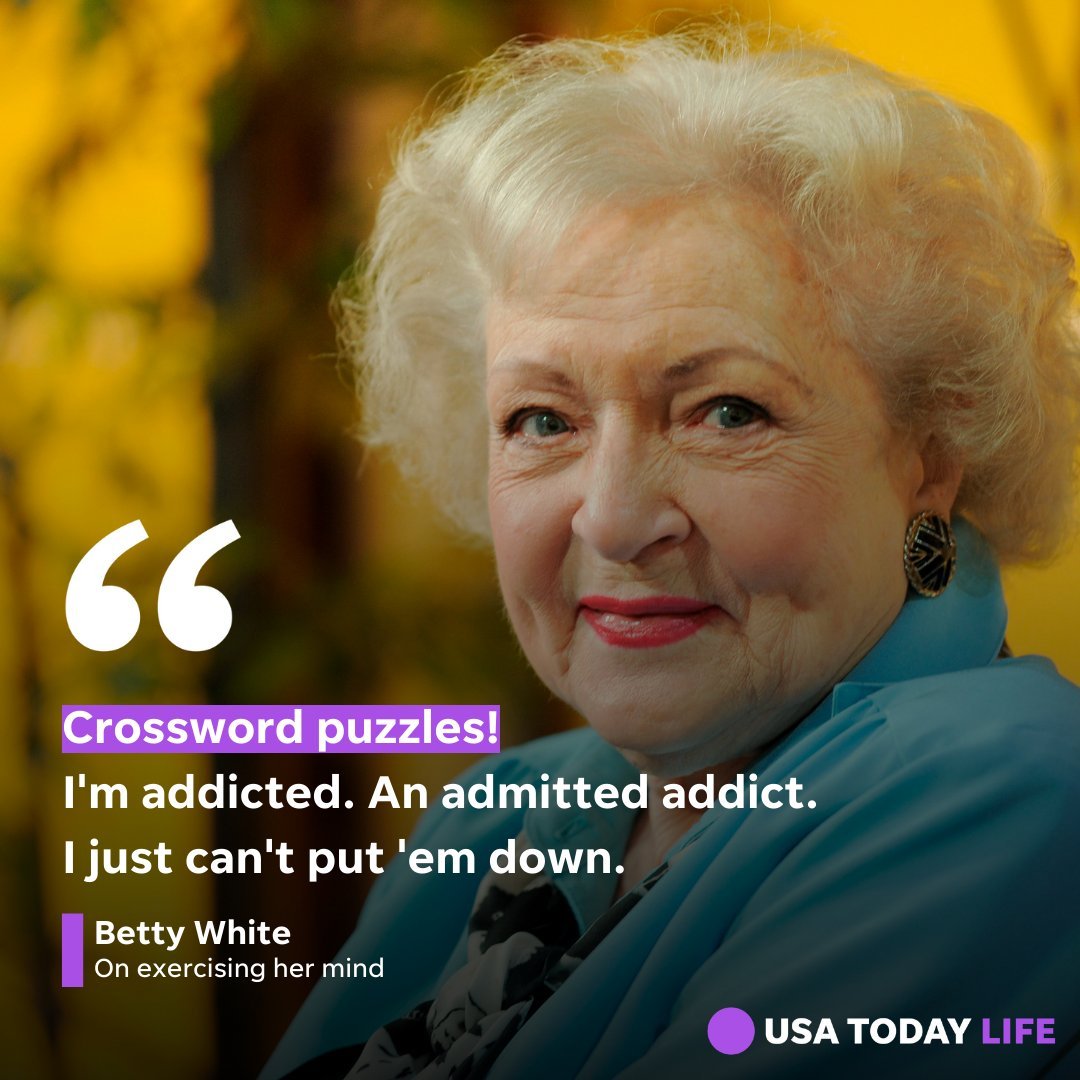 Betty White said she challenges herself with mind games and puzzles to stay sharp. bit.ly/2LuMnuF