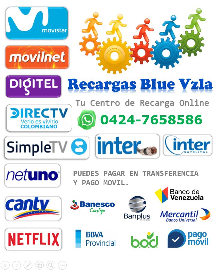 - - -RECARGAS BLUE VZLA- - - Recarga de Saldo #Movistar #Movilnet #Cantv #Digitel #SIMPLETV #DirectvColombia #Inter #Netuno #Movistartv #CantvABAPrepago #Netflix Teléfono móvil Contactanos: +5804247658586 #Saldo Whatsapp Directo: