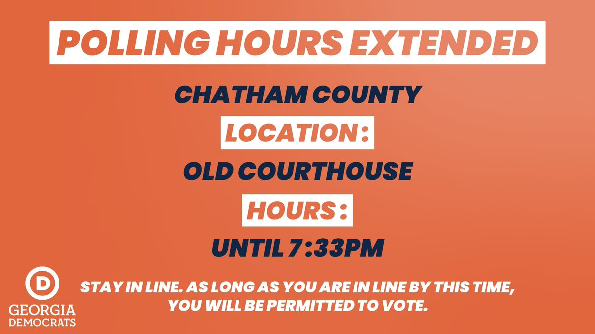 If your assigned polling location is Old Courthouse in Chatham County, your hours have been extended to 7:33! If you are in line by 7:33pm, STAY IN LINE! They must let you vote. If you have any issues or questions, call our Voter Protection Hotline at 888-730-5816. #gapol #gasen