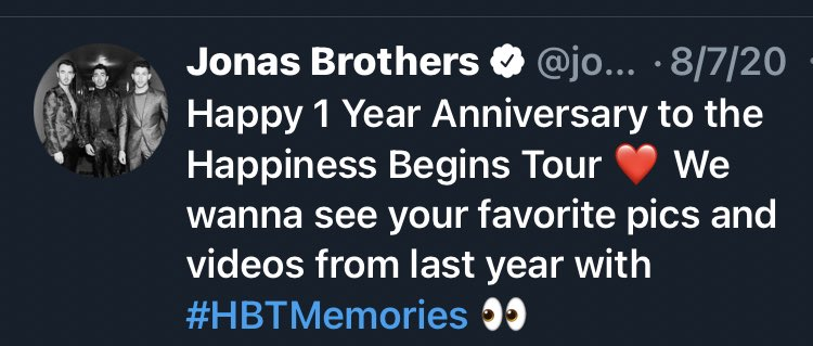 #August #Crazy2020 #YearInReview @jonasbrothers celebrate one year anniversary of the #HappinessBeginsTour and ask fans to post their favorite memories with the hashtag #HBTMemories